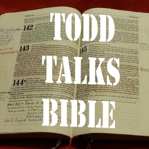 Todd Talks Bible