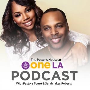 The Potter's House At One LA with Pastors Touré & Sarah Jakes Roberts