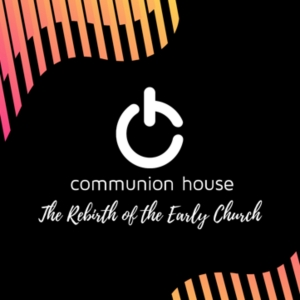 Communion House with Moses Anderson